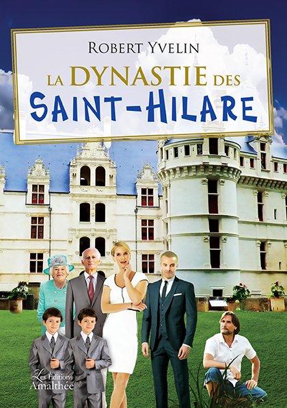 25/03/2018 – La dynastie des Saint-Hilare par Robert Yvelin