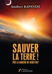 Sauver la Terre ! Par la marche de Radetsky