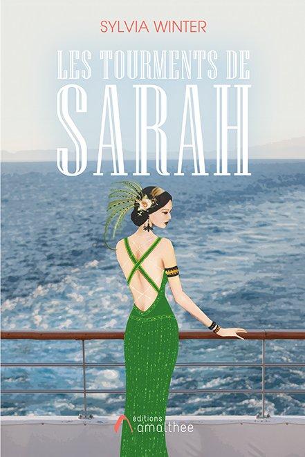 14/07/2018 – Les tourments de Sarah par Sylvia Winter