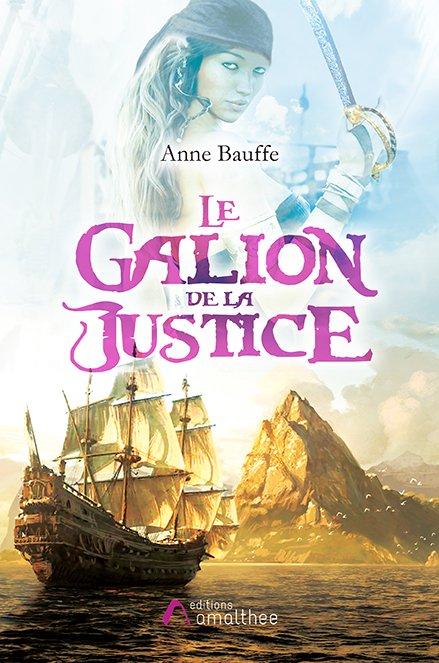 Le Galion de la Justice (Juillet 2018)