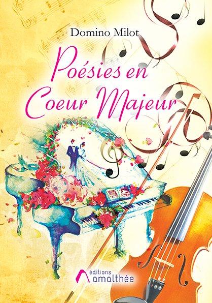 26/08/2018 – Poésies en Coeur Majeur par Domino Milot
